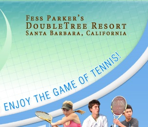Dimitar Tennis Academy at Fess Parkers DoubleTree Resort, Santa Barbara, California - Learn how to compete, win, and enjoy the game of tennis!